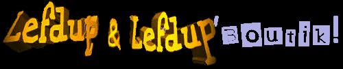 Lefdup & Lefdup Boutik